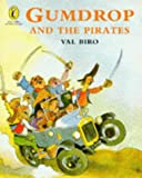 Val Biro: Gumdrop and the Pirates (Picture Puffin Story Books)