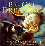 Wild, Margaret: Big Cat Dreaming