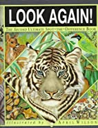 Look Again! by A.J. Wood