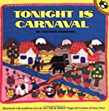 Dorros, Arthur: Tonight Is Carnaval (Picture Puffins)