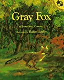 London, Jonathan: Gray Fox (Picture Puffins)