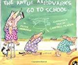 Lindbergh, Reeve: The Awful Aardvarks Go to School (Picture Puffin Books)