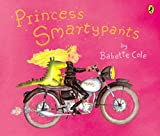 Cole, Babette: Princess Smartypants (Picture Puffin)