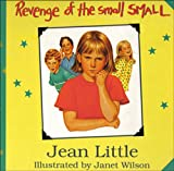 Little, Jean: Revenge of the Small Small