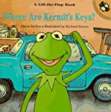Inches, Alison: Where Are Kermit's Keys? (Lift-the-flap Books)