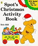 Hill, Eric: Spot's Christmas Activity Book (Spot books)