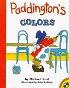 Paddington's Colors by Michael Bond
