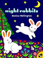 Night Rabbits by Monica Wellington