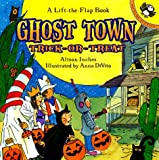 Inches, Alison: Ghost Town Trick or Treat (Lift-the-Flap, Puffin)