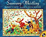 Lotz, Karen E.: Snowsong Whistling