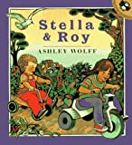 Wolff, Ashley: Stella and Roy (Picture Puffins)