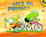 London, Jonathan: Let's Go, Froggy! (Picture Puffin)