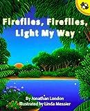 London, Jonathan: Fireflies, Fireflies, Light My Way (Picture Puffins)