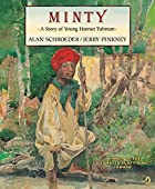 Minty: A Story of Young Harriet Tubman by…