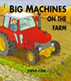 Cox: Big Machines on the Farm