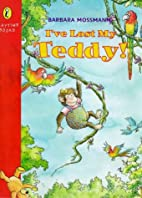I've Lost My Teddy (Playtime Books) by…