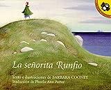 Cooney, Barbara: La Senorita Runfio (Penguin Ediciones) (Spanish Edition)