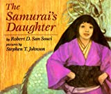 San Souci, Robert D.: The Samurai's Daughter