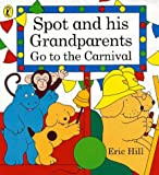 Hill, Eric: Spot and His Grandparents Go to the Carnival (Spot books)