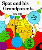 Hill, Eric: Spot and His Grandparents Activity Book