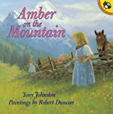 Johnston, Tony: Amber on the Mountain