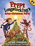 Lindgren, Astrid: Pippi's After-Christmas Party (Picture Puffins)