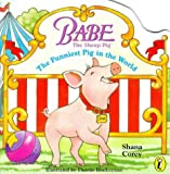 Corey, Shana: Classic Babe: Funniest Pig in the World (Picture Puffin)