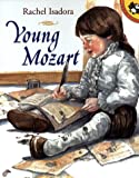 Rachel Isadora: Young Mozart (Picture Puffins)