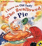 Jackson, Alison: I Know an Old Lady Who Swallowed a Pie (Picture Puffins)