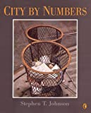 Johnson, Stephen T.: City by Numbers