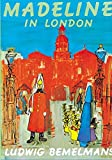 Bemelmans, Ludwig: Madeline in London