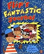 Flip's Fantastic Journal by Angelo…