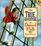 Stanley, Diane: The True Adventure of Daniel Hall (Picture Puffins)