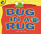 Heap, Sue: Bug in a Rug: A Lift-the-Flap Colors Book (Lift-the-Flap, Puffin)