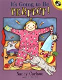 Carlson, Nancy: It's Going to Be Perfect (Picture Puffin Books)