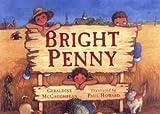McCaughrean, Geraldine: Bright Penny (Picture Puffin)