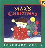Wells, Rosemary: Max's Christmas