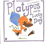 Riddell, Chris: Platypus and the Lucky Day