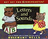 Wells, Rosemary: Letters and Sounds