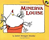 Stoeke, Janet M.: Minerva Louise