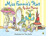 Karon, Jan: Miss Fannie's Hat (Picture Puffins)