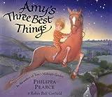 Pearce, Philippa: Amy's Three Best Things