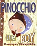 Smith Lane: Pinocchio the Boy: Or Incognito in Collodi (Picture Puffin)
