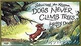 Dodd, Lynley: Schnitzel Von Krumm Dogs Never Climb Tre