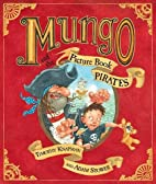 Mungo and the Picture Book Pirates by…