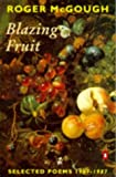 McGough, Roger: Blazing Fruit: Selected Poems 1967-1987