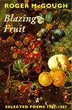McGough, Roger: Blazing Fruit: Selected Poems 1967-1987