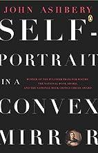 Self-Portrait in a Convex Mirror by John…