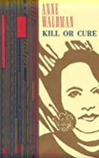 Kill or Cure (Poets, Penguin) by Anne…