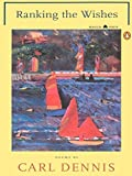 Dennis, Carl: Ranking the Wishes (Poets, Penguin)